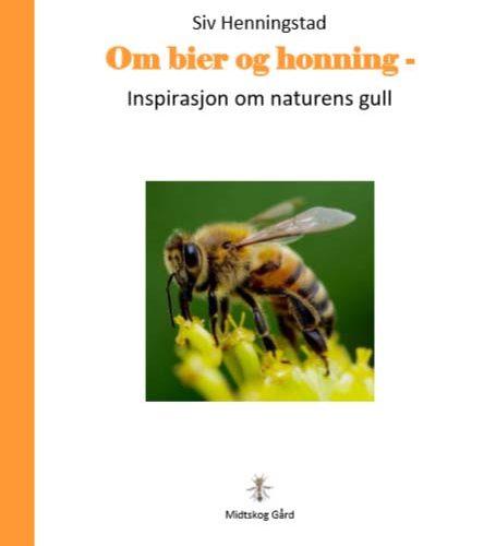 Om Bier Og Honning