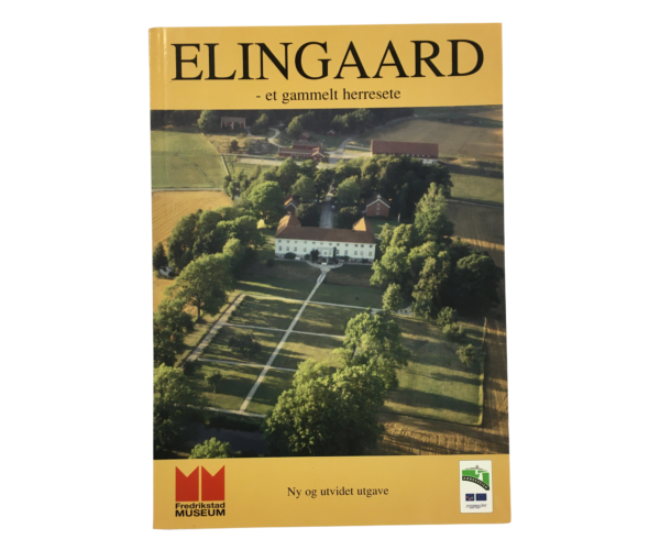 Elingaard – Et Gammelt Herresete