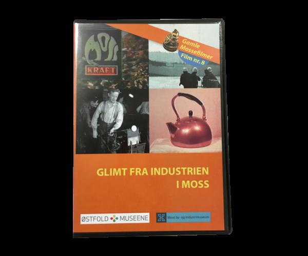 DVD: Glimt Fra Industrien I Moss