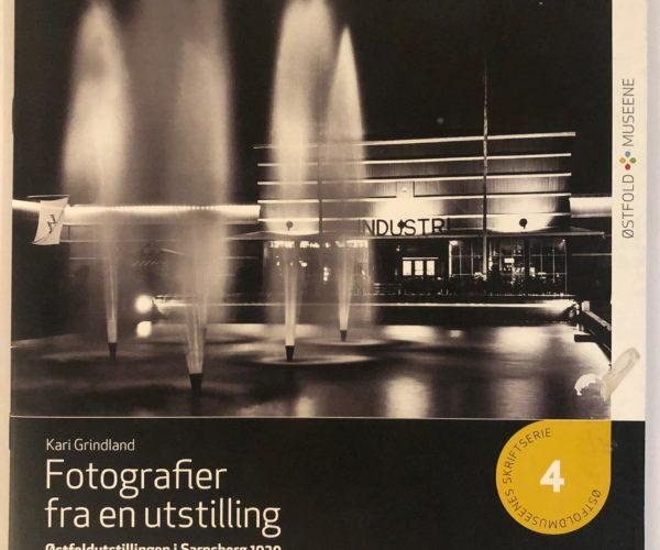 Fotografier Fra En Utstilling – Østfoldutstillingen I Sarpsborg 1930